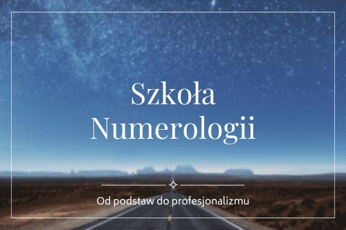 Szkoła Numerologii - od podstaw do profesjonalizmu